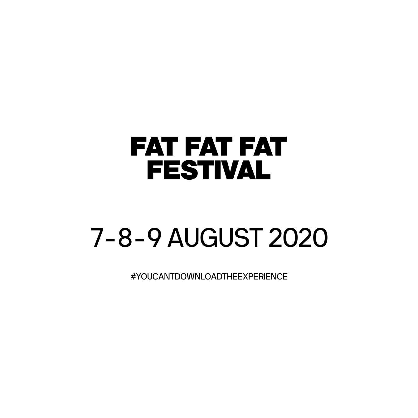 [POSTPONED] FAT FAT FAT Festival 2020 - Flyer front