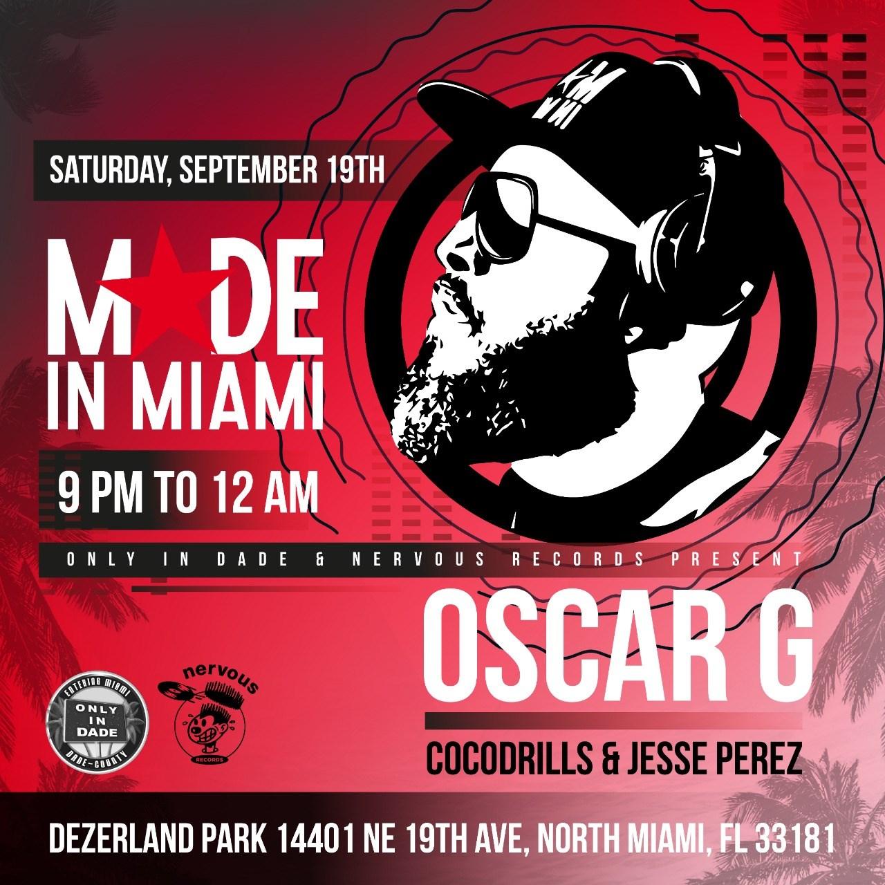 Made In Miami with Oscar G, Cocodrills, Jesse Perez - Flyer back