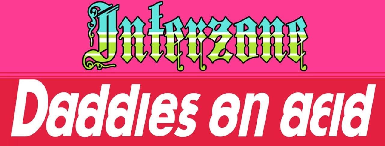 Daddies On Acid / Interzone - Flyer front