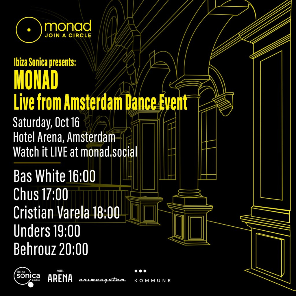 Ibiza Sonica presents monad - join a circle Live From ADE - Flyer front