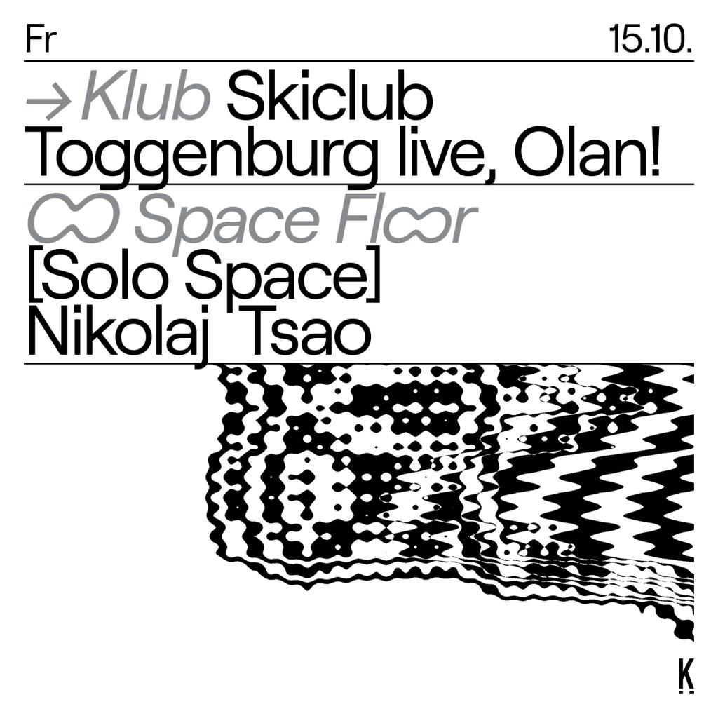 Skiclub Toggenburg Live, Olan! Solo Space: Nikolaj Tsao - Flyer front