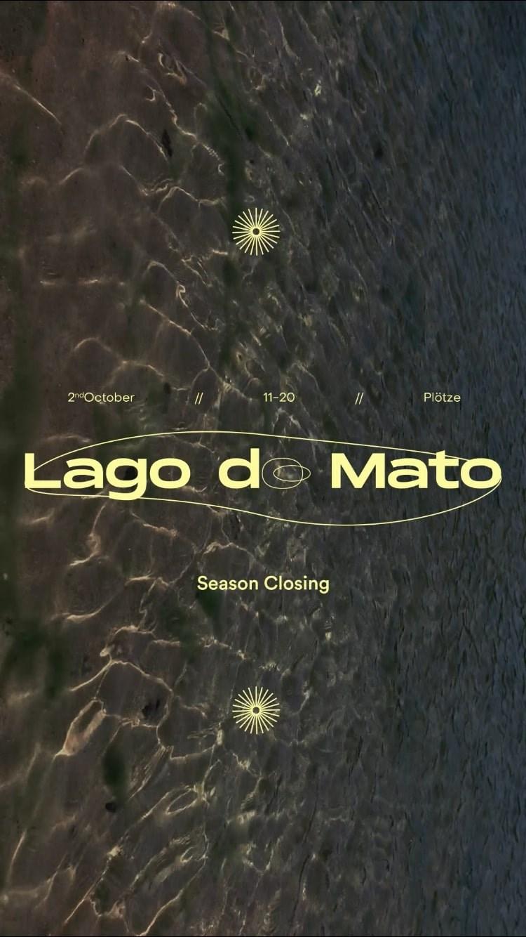 O Mato - Lago do Mato - Season Closing - Flyer front