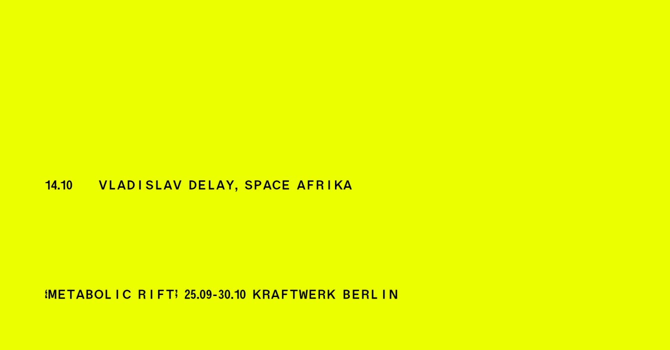 Metabolic Rift Concert IV with Vladislav Delay (Feat. AGF) & Space Afrika - Flyer front