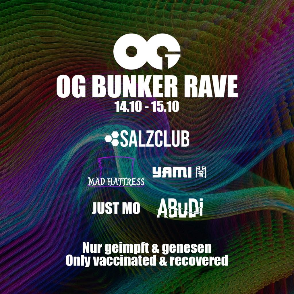 OG Bunker Rave 07 (Nur Geimpft & Genesen / Only Vaccinated & Recovered) - Flyer front