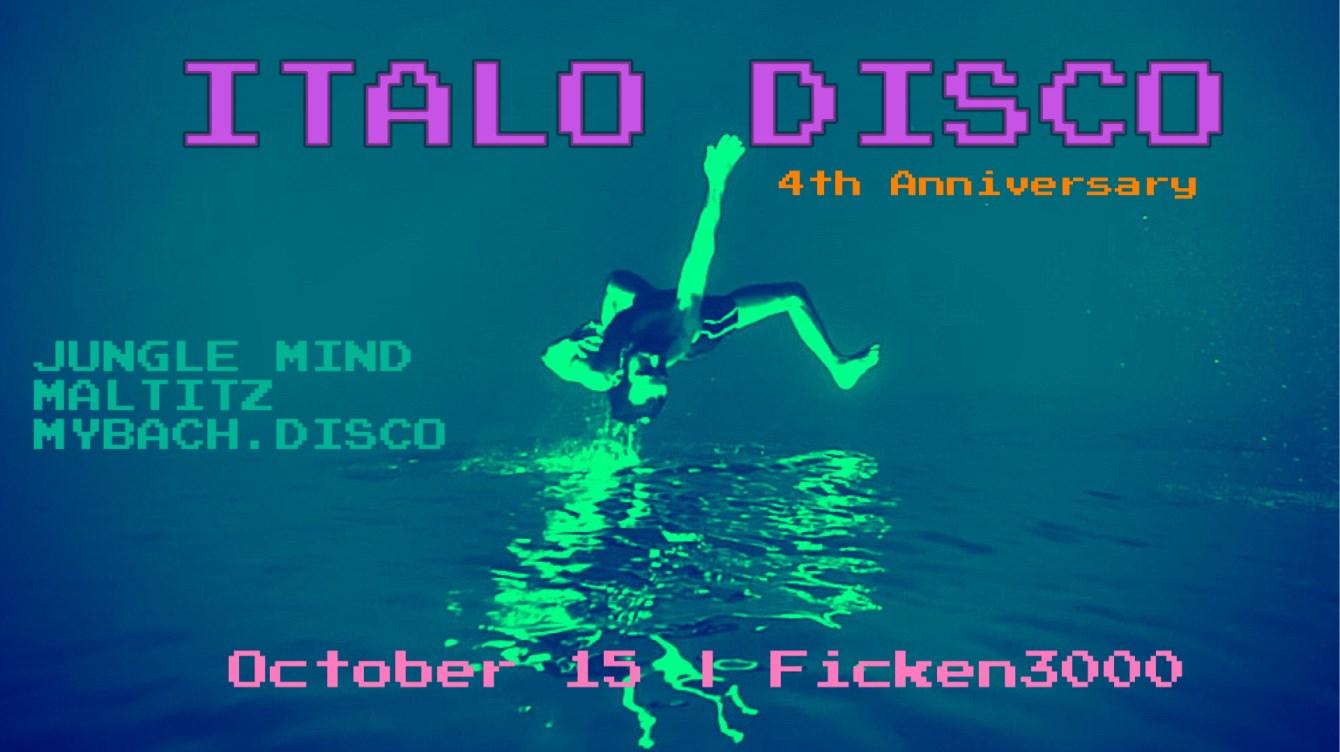 Italo Disco - 4th Anniversary - Flyer front
