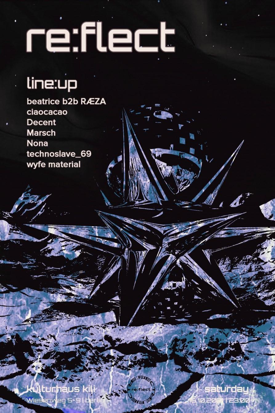 re:flect with beatrice, Marsch, Ræza, technoslave_69 & More - Flyer front
