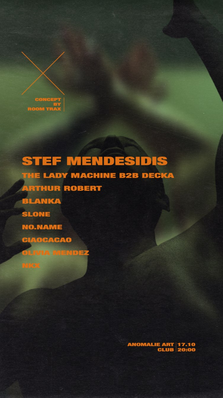X By Room Trax with Stef Mendesidis, Arthur Robert, BLANKA, The Lady Machine & More… - Flyer front