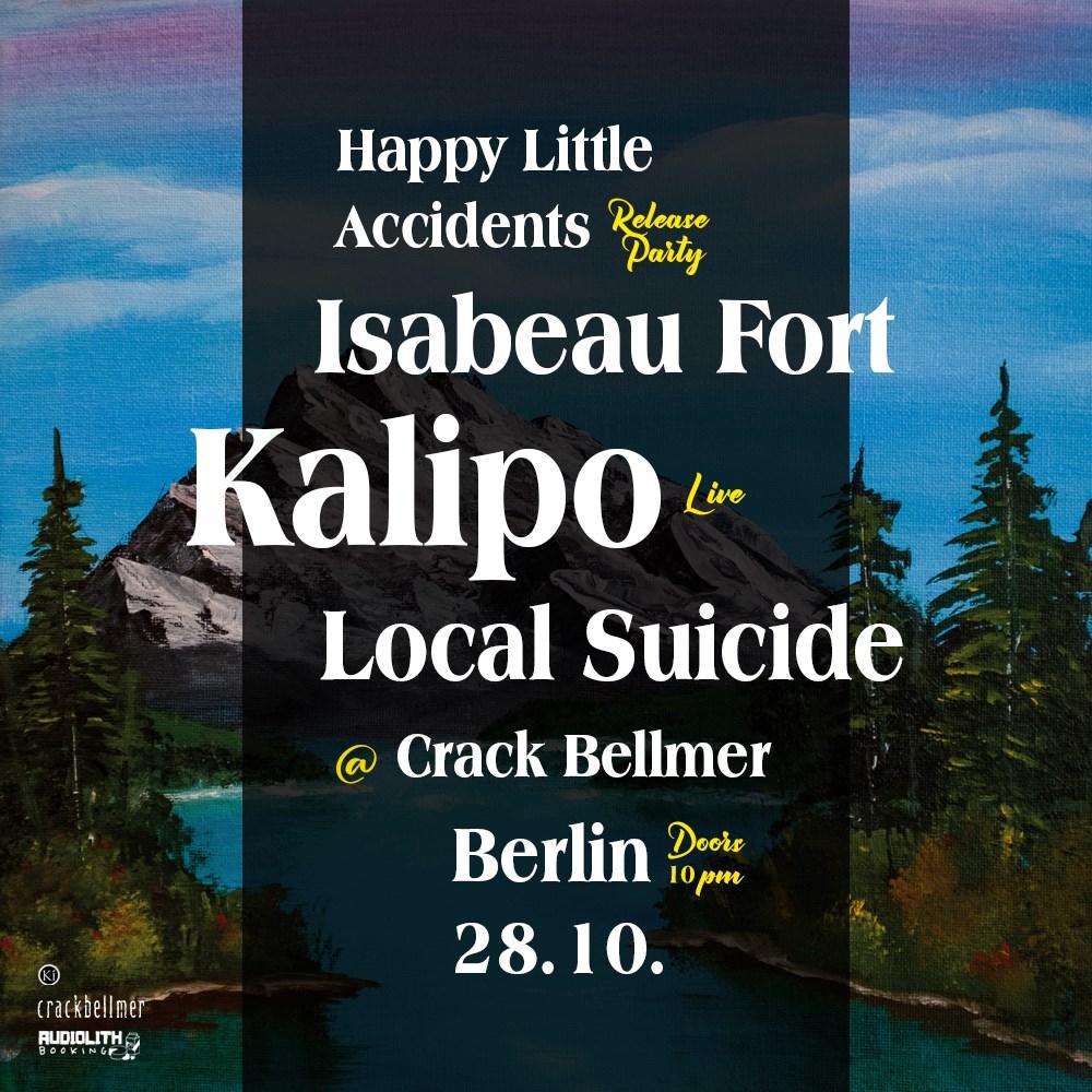 Kalipo Live / 'Happy Little Accidents' Releaseparty / Berlin / 28.10.2021 / Crack Bellmer - Flyer front