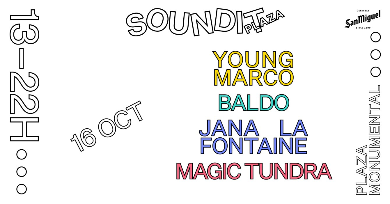 [SOLD OUT] Soundit Plaza: Young Marco, Baldo, Jana La Fontaine, Magic Tundra - Flyer front