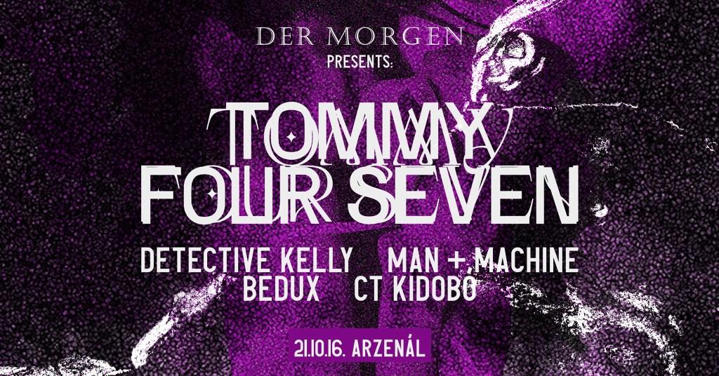 DER MORGEN \ Tommy Four Seven \\ Arzenál - Flyer front
