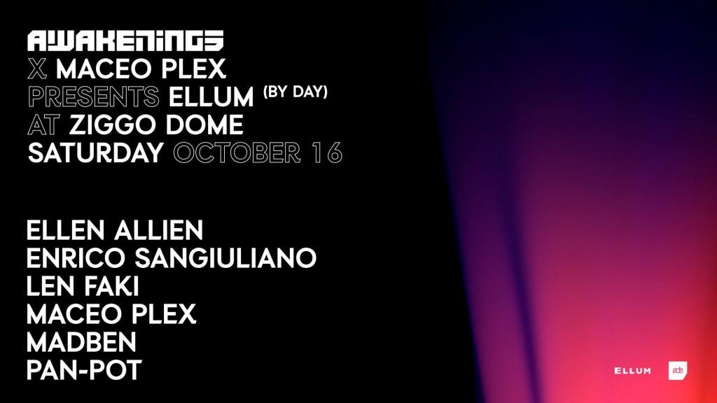 Awakenings x Maceo Plex presents Ellum at Ziggo Dome by Day - Flyer front