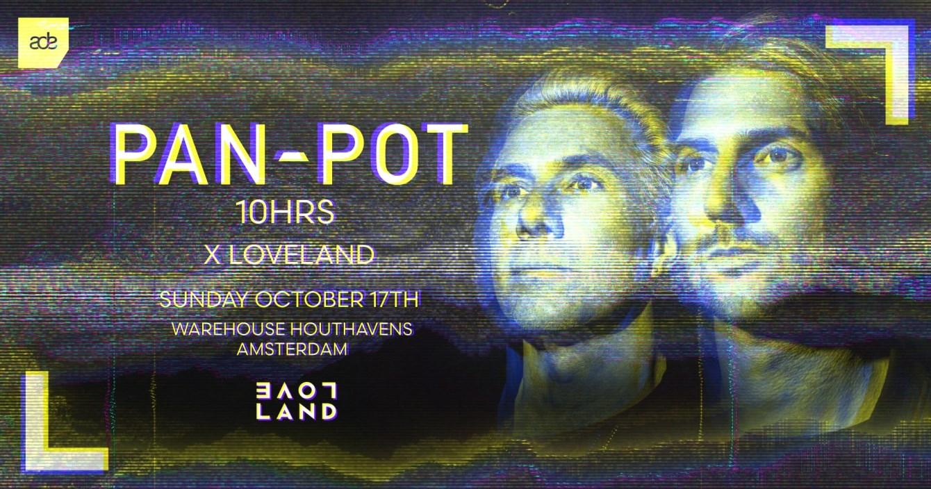 Pan-Pot 10hrs x Loveland l Sold Out - Flyer front