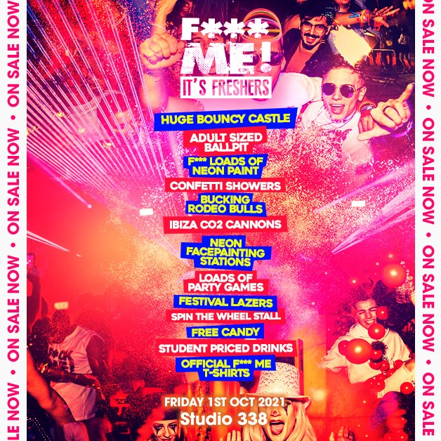 The 2021 F-ME It's Freshers AT Studio 338! This Will Sell Out - Flyer back