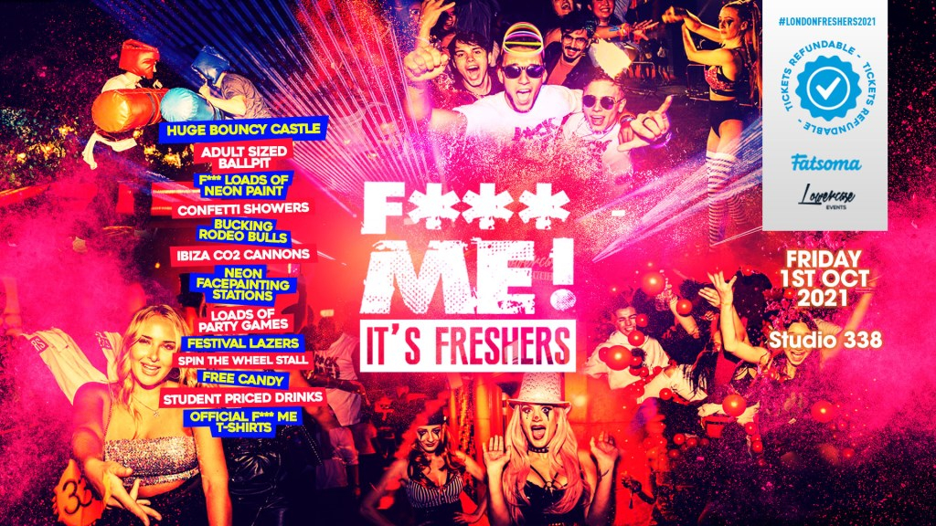 The 2021 F-ME It's Freshers AT Studio 338! This Will Sell Out - Flyer front