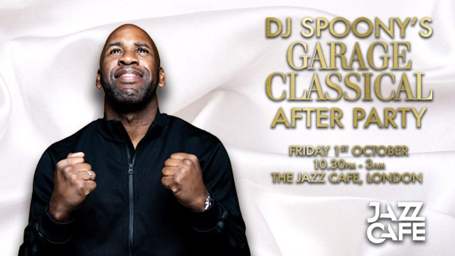 DJ Spoony's Garage Classical: After Party - Flyer front