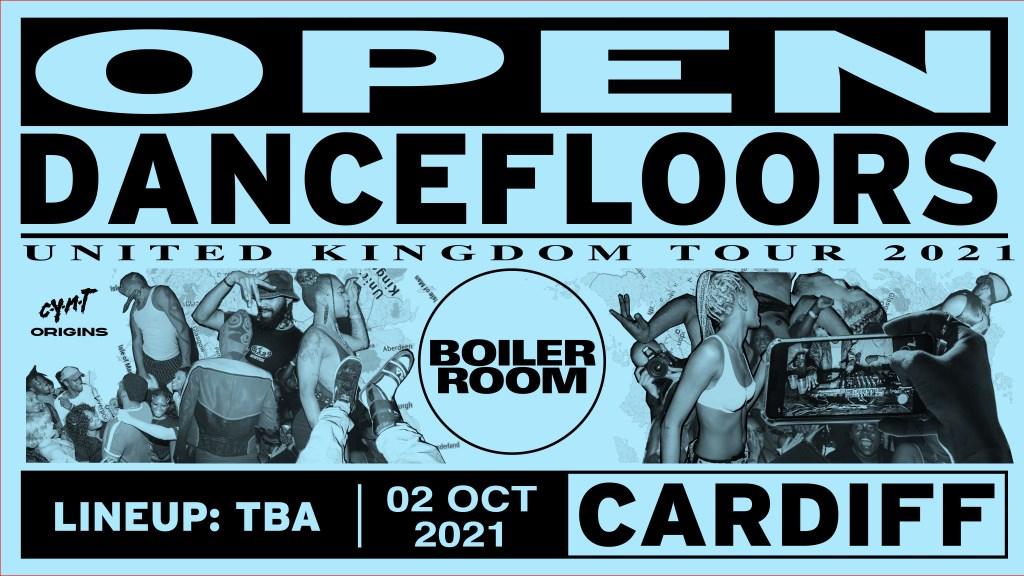 Boiler Room: Cardiff - Open Dancefloors Tour - Flyer front