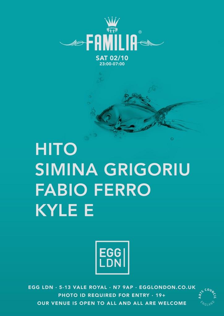 Egg LDN Pres: Familia W/ Hito, Simina Grigoriu, Fabio Ferro & Kyle E - Flyer front