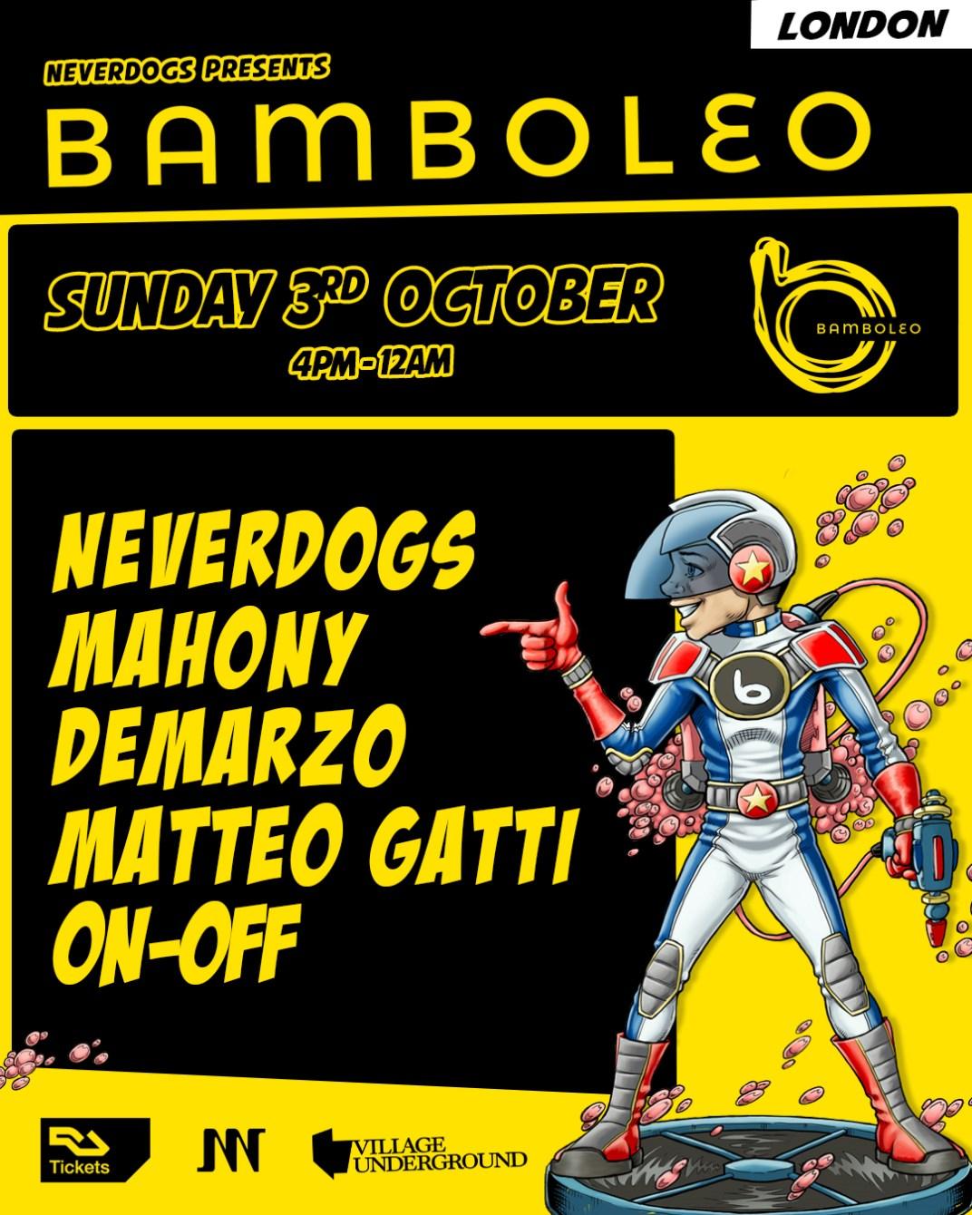Neverdogs presents: Bamboleo London - Flyer back