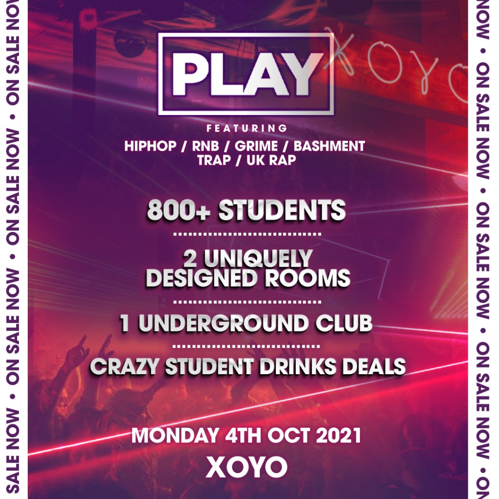 Play London Freshers Launch: Part 3 AT Xoyo - Flyer back