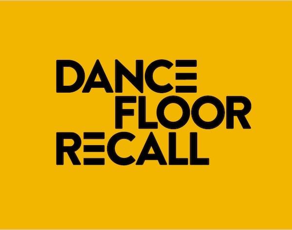 Dancefloor Recall Exhibition & Party - Flyer back