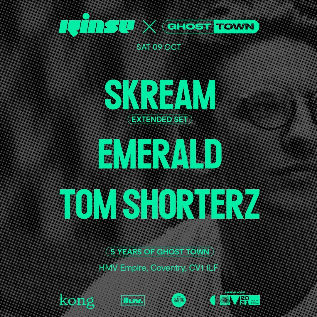 Rinse FM x Ghost Town: Skream, Emerald & Tom Shorterz (5 Years of Ghost Town) - Flyer front