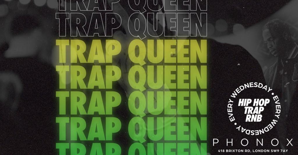 Trap Queen - Hiphop/Rnb/Trap - Flyer front