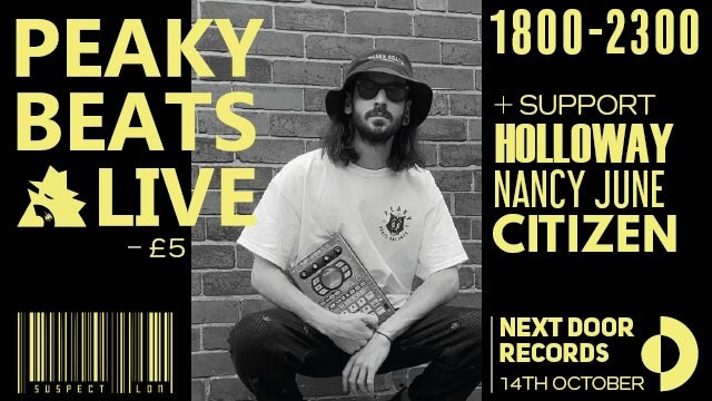 Peaky Beats live with Holloway, Nancy June & Citizen - Flyer front