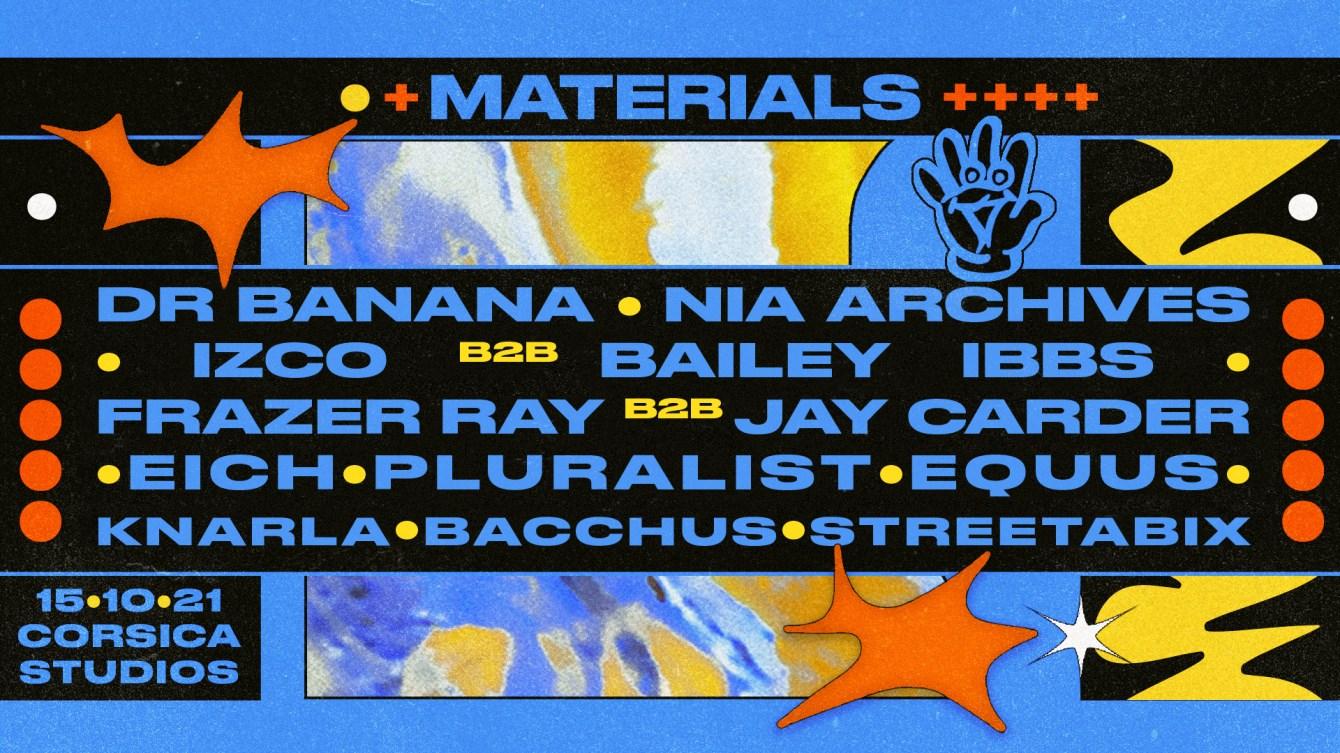 Materials: Dr Banana, Izco b2b Bailey Ibbs, Nia Archives & More - Flyer front