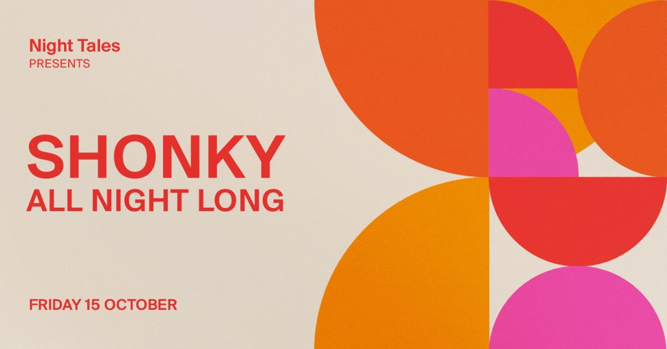 Night Tales: Shonky [All Night Long] - Flyer front