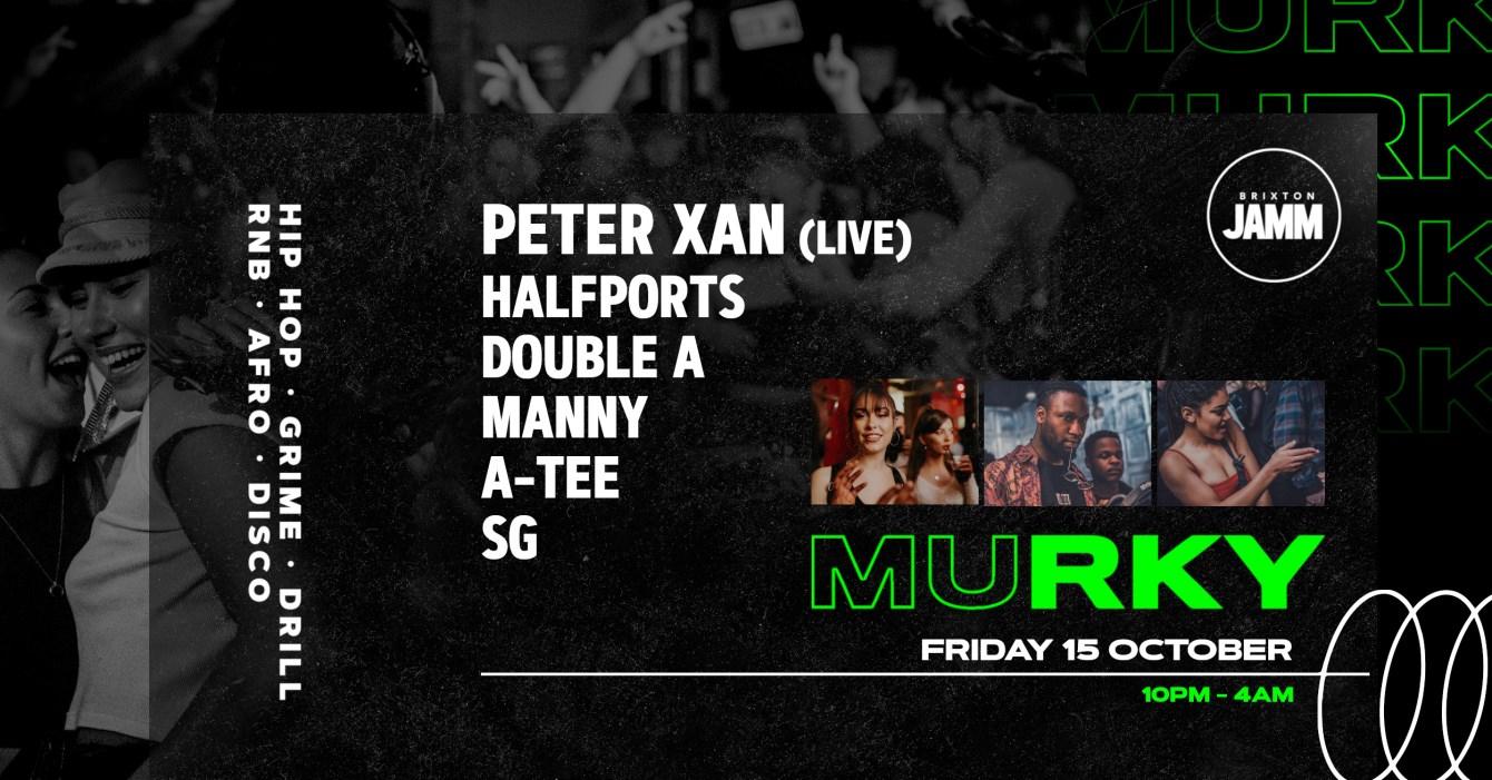 Murky · Fresh Home · UK Rap x Drill x Hip Hop with Peter Xan (Live) - Flyer front