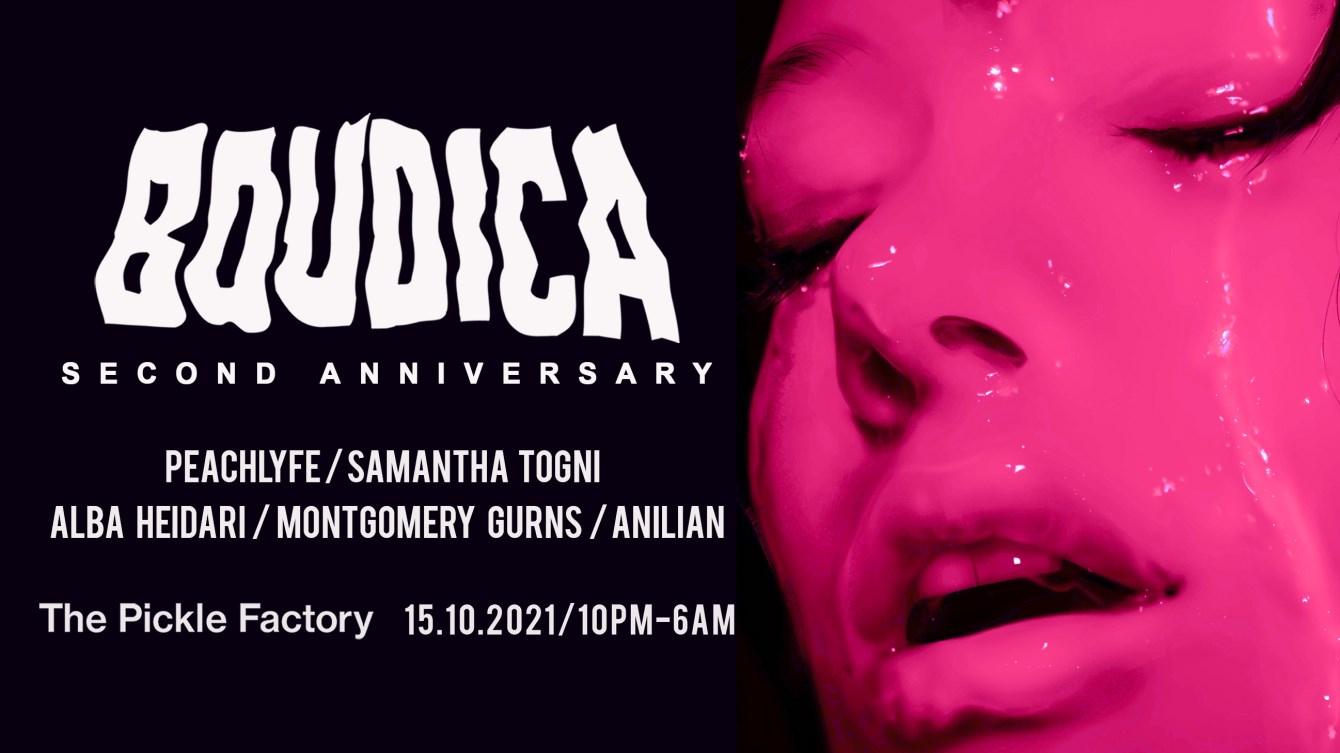 Boudica: 2nd Bday with Peachlyfe, Samantha Togni, Alba Heidari, Montgomery Gurns and Anilian - Flyer front