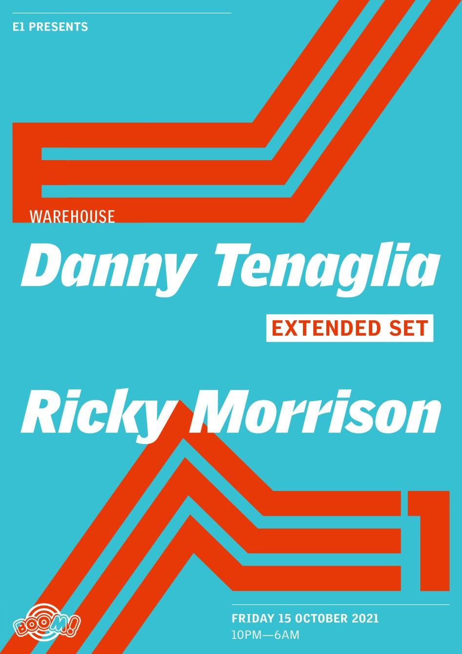 E1 presents: Danny Tenaglia (Extended Set) - Flyer front