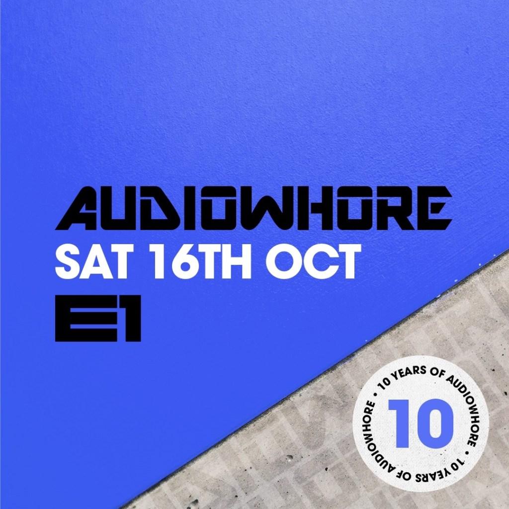 Audiowhore 10th Birthday Finale w Amine Edge & Dance - Flyer front