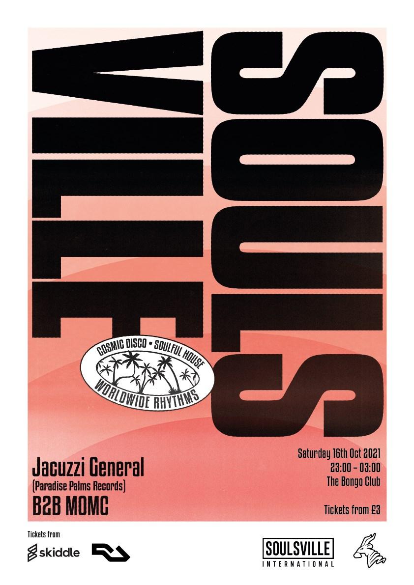 Soulsville International: Jacuzzi General (Paradise Palms Records) b2b MOMC - Flyer front
