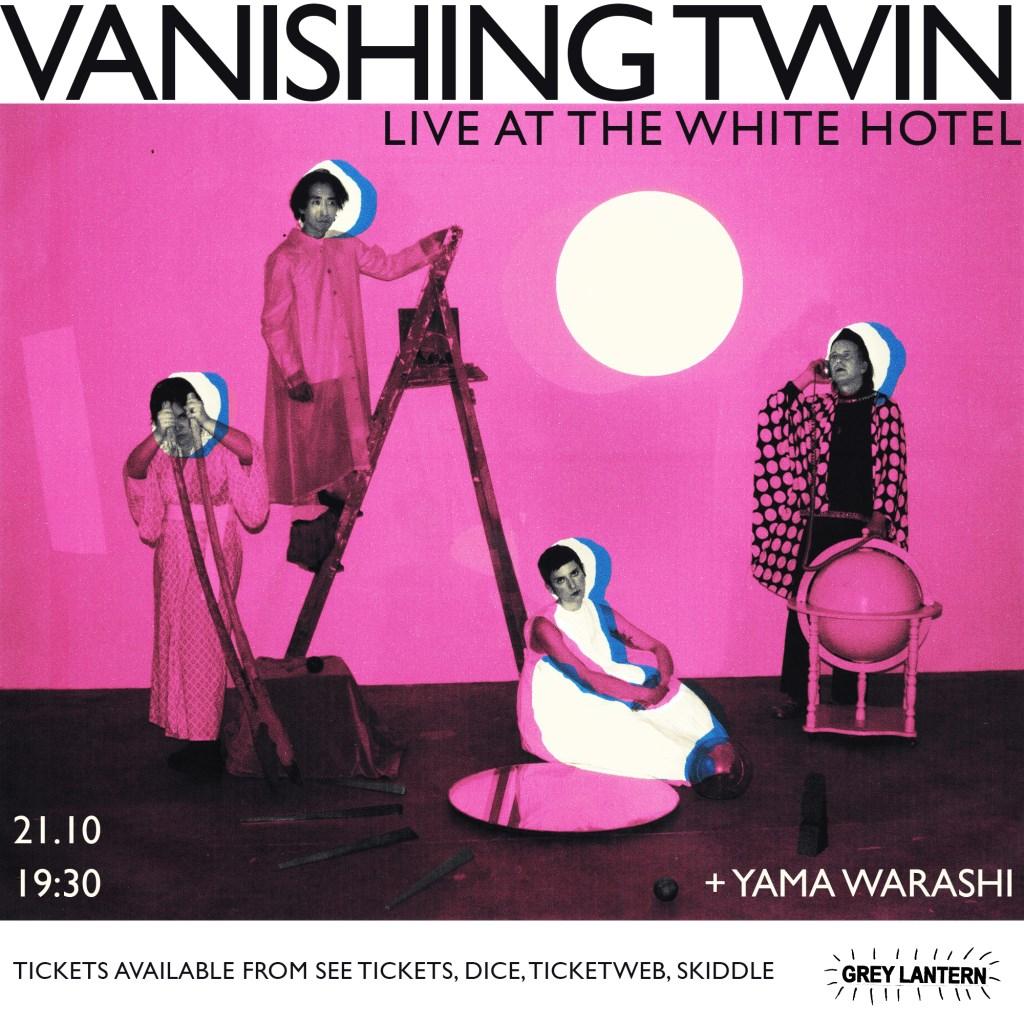 Grey Lantern presents: Vanishing Twin + Yama Warashi - Flyer front