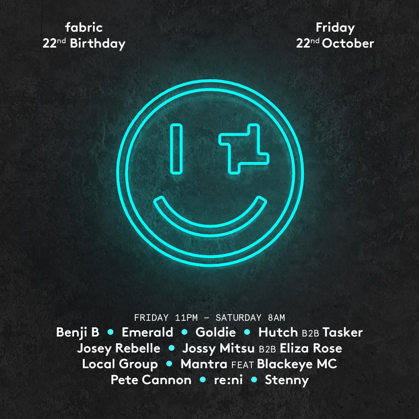 fabric 22nd Birthday: Friday - Goldie, Josey Rebelle, Benji B, Stenny, re:ni & More - Flyer front