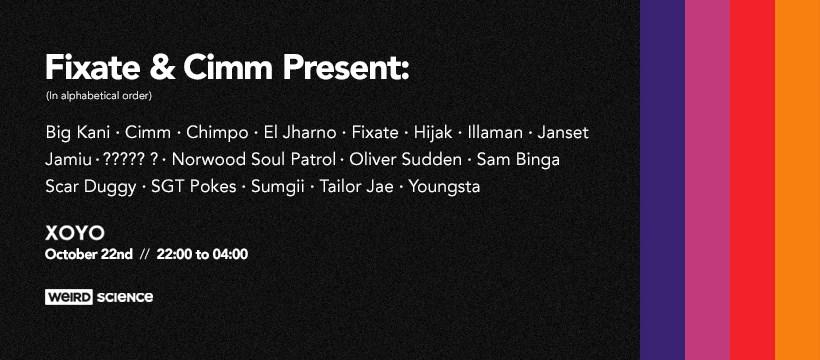 Fixate & Cimm present: Sam Binga, Chimpo, Youngsta, Tailor Jae  - Flyer front