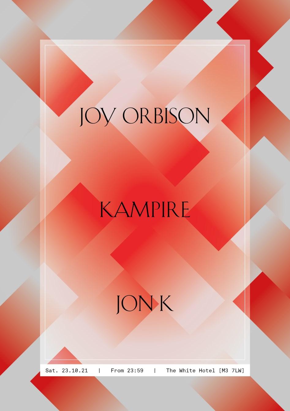 Joy Orbison / Kampire / Jon K - Flyer front