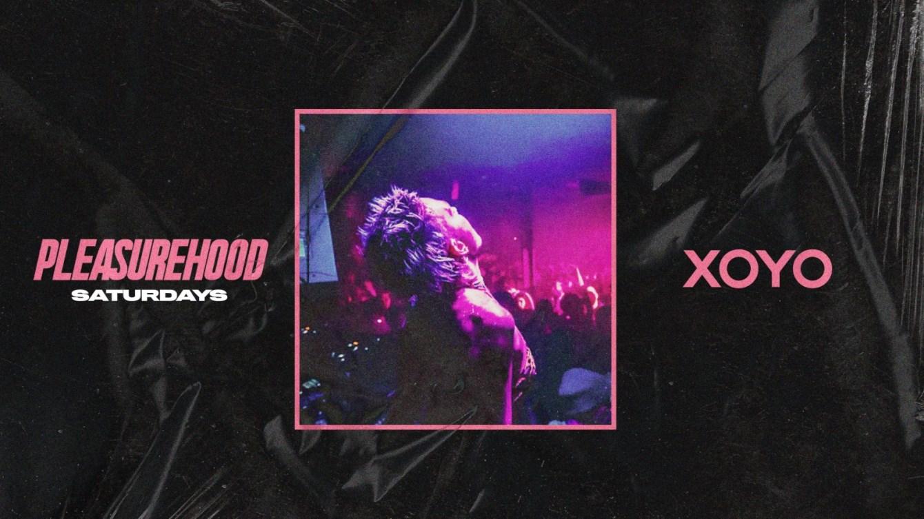 Pleasurehood - House & Disco Saturdays at XOYO - £5 Tickets - Flyer front