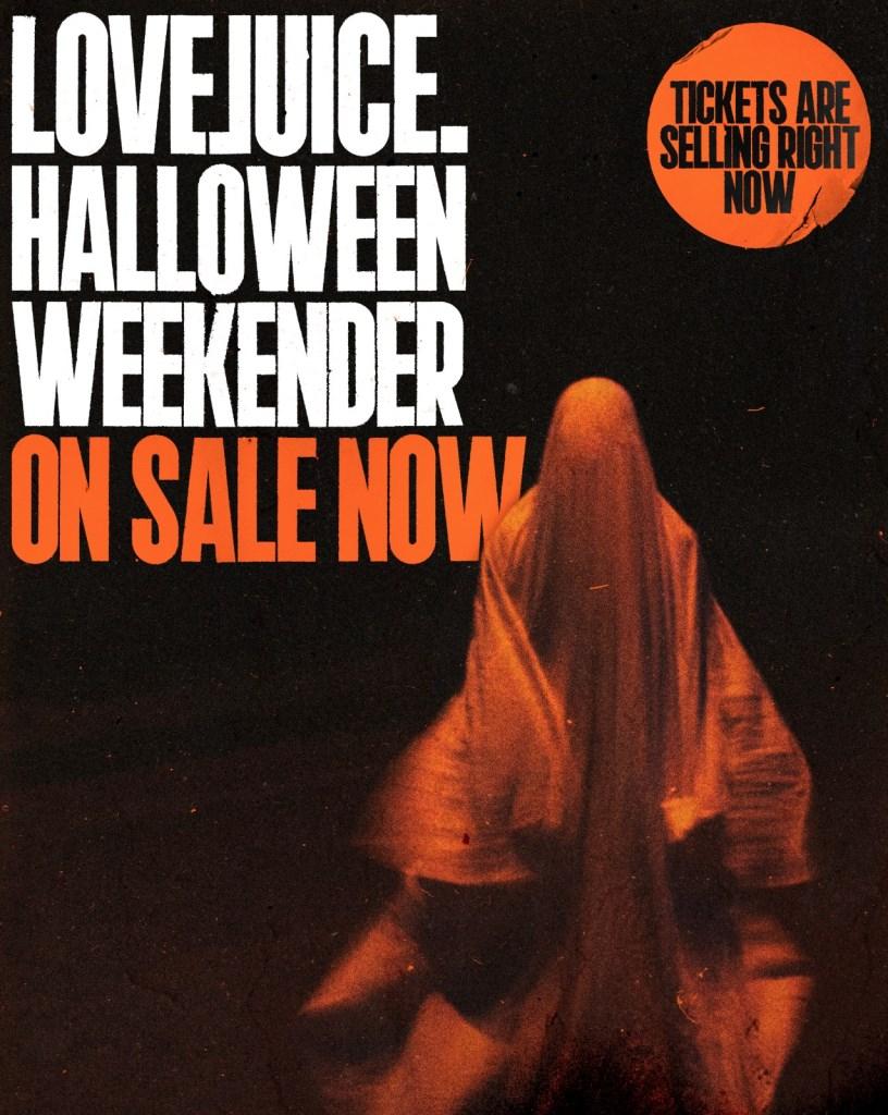 Lovejuice Halloween Weekender - Fri 29th Oct - Flyer back