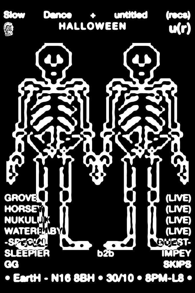 Slow Dance x Untitled (Recs) • Halloween - Flyer front