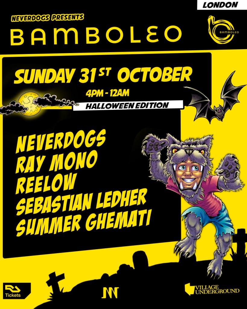 Neverdogs presents: Bamboleo London - Halloween Edition - Flyer back