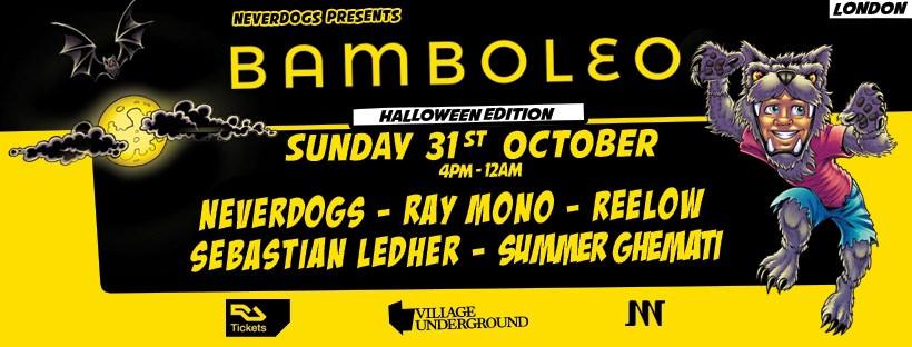 Neverdogs presents: Bamboleo London - Halloween Edition - Flyer front