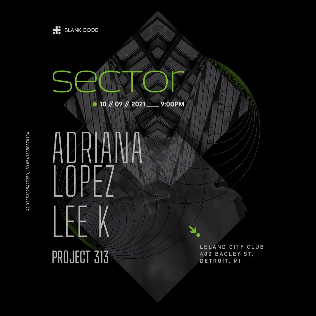 Blank Code presents 'Sector' Adriana Lopez + Lee K - Flyer back
