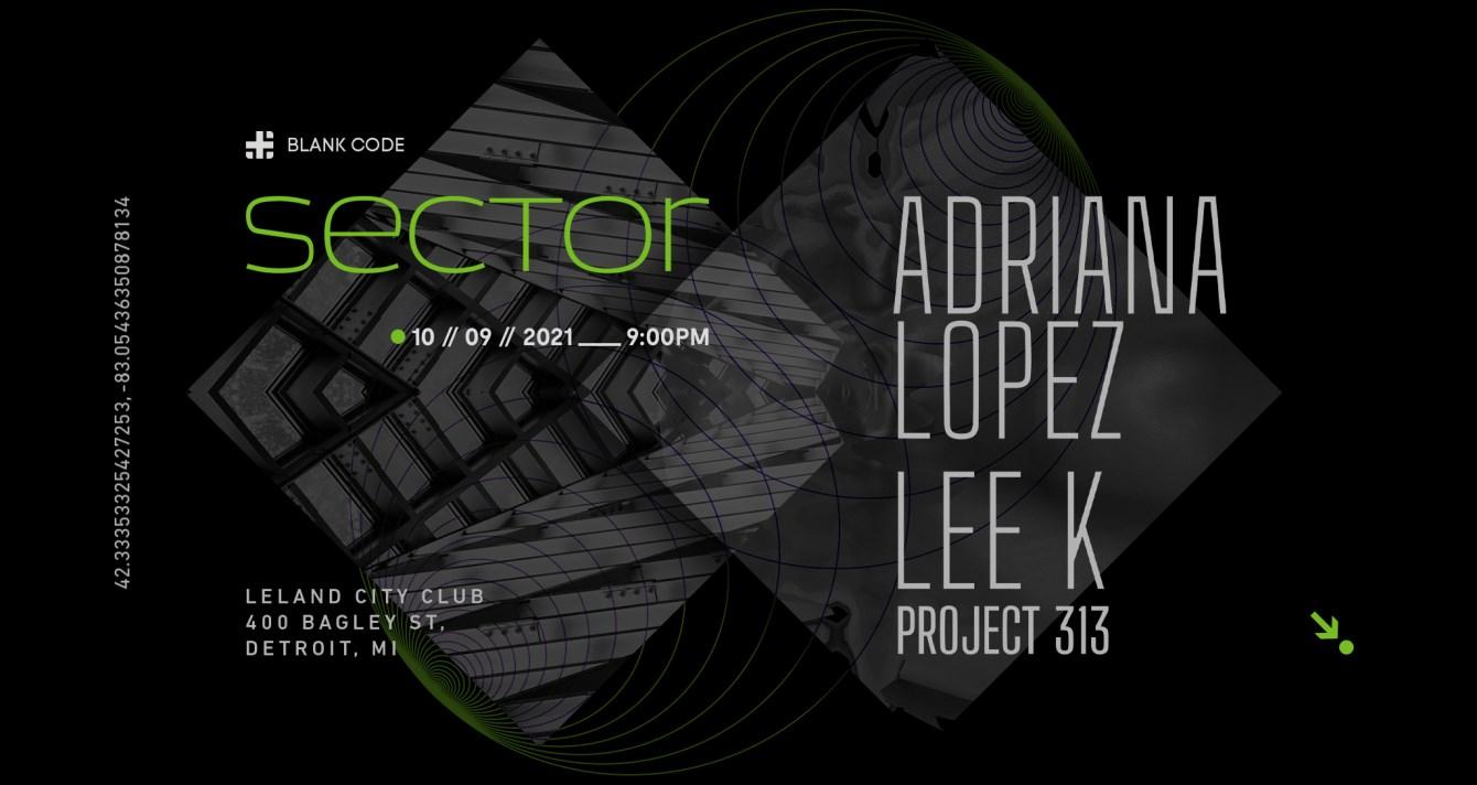 Blank Code presents 'Sector' Adriana Lopez + Lee K - Flyer front