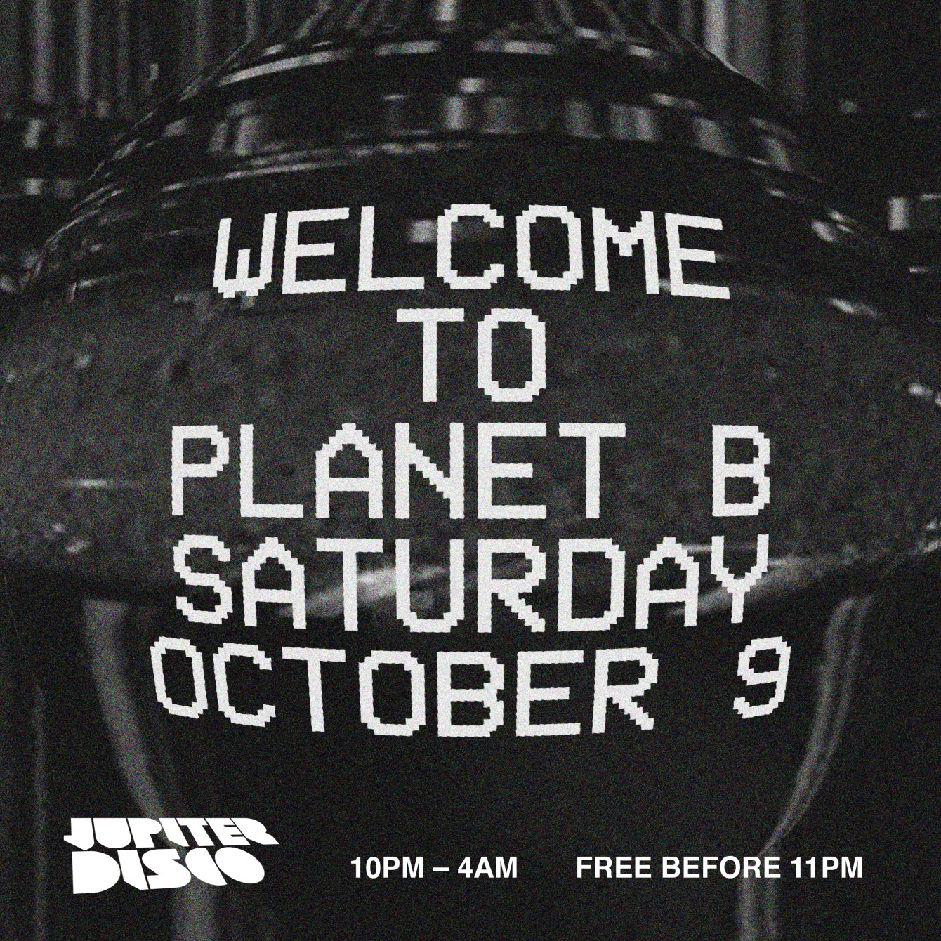 Welcome to Planet B, Open to Close - Flyer front