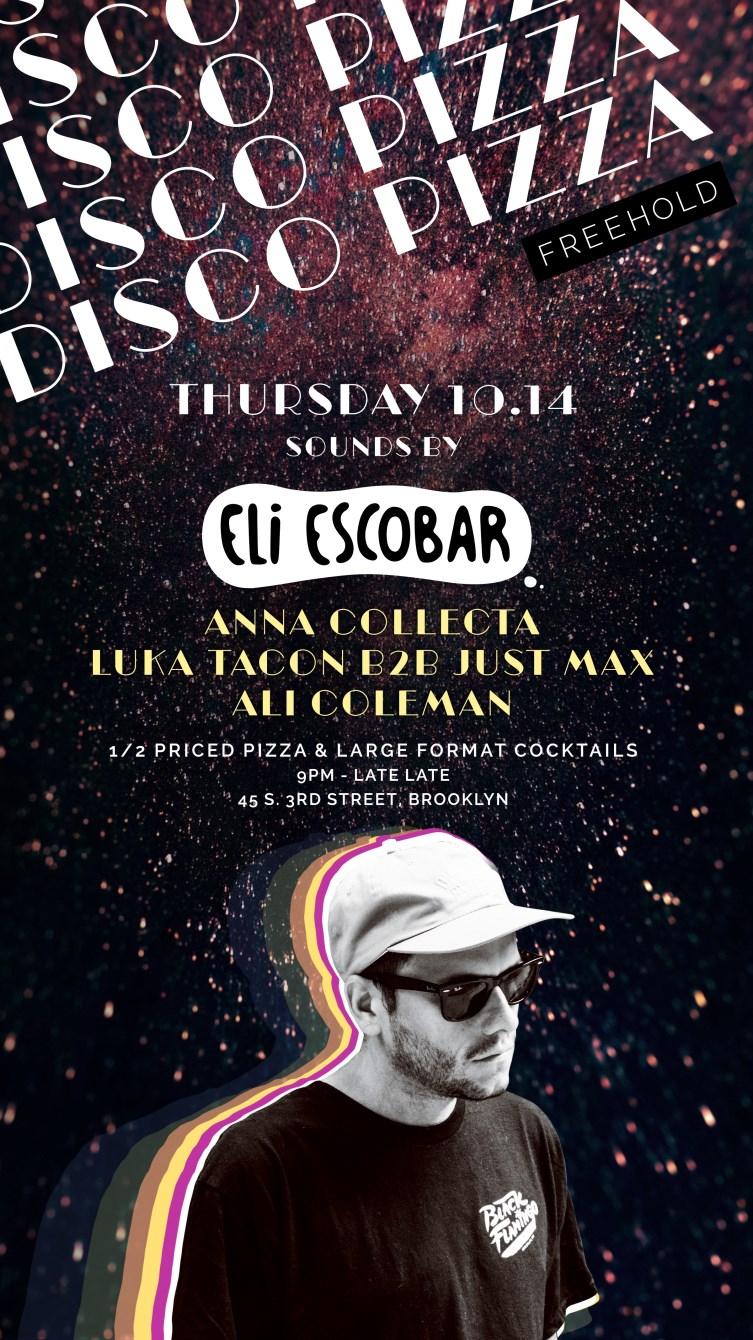 Disco Pizza with Eli Escobar - Flyer front