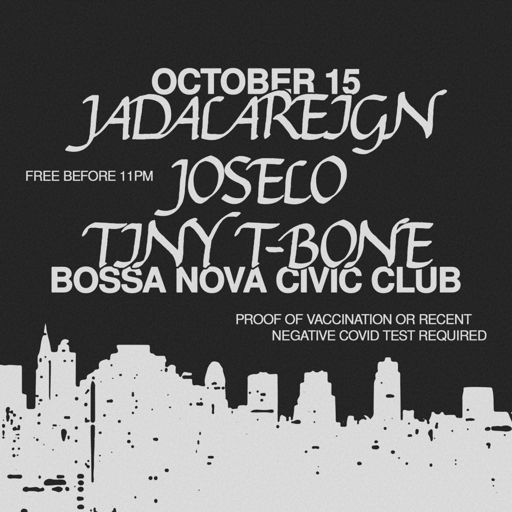 Jadalareign, Joselo, Tiny T-Bone - Flyer front