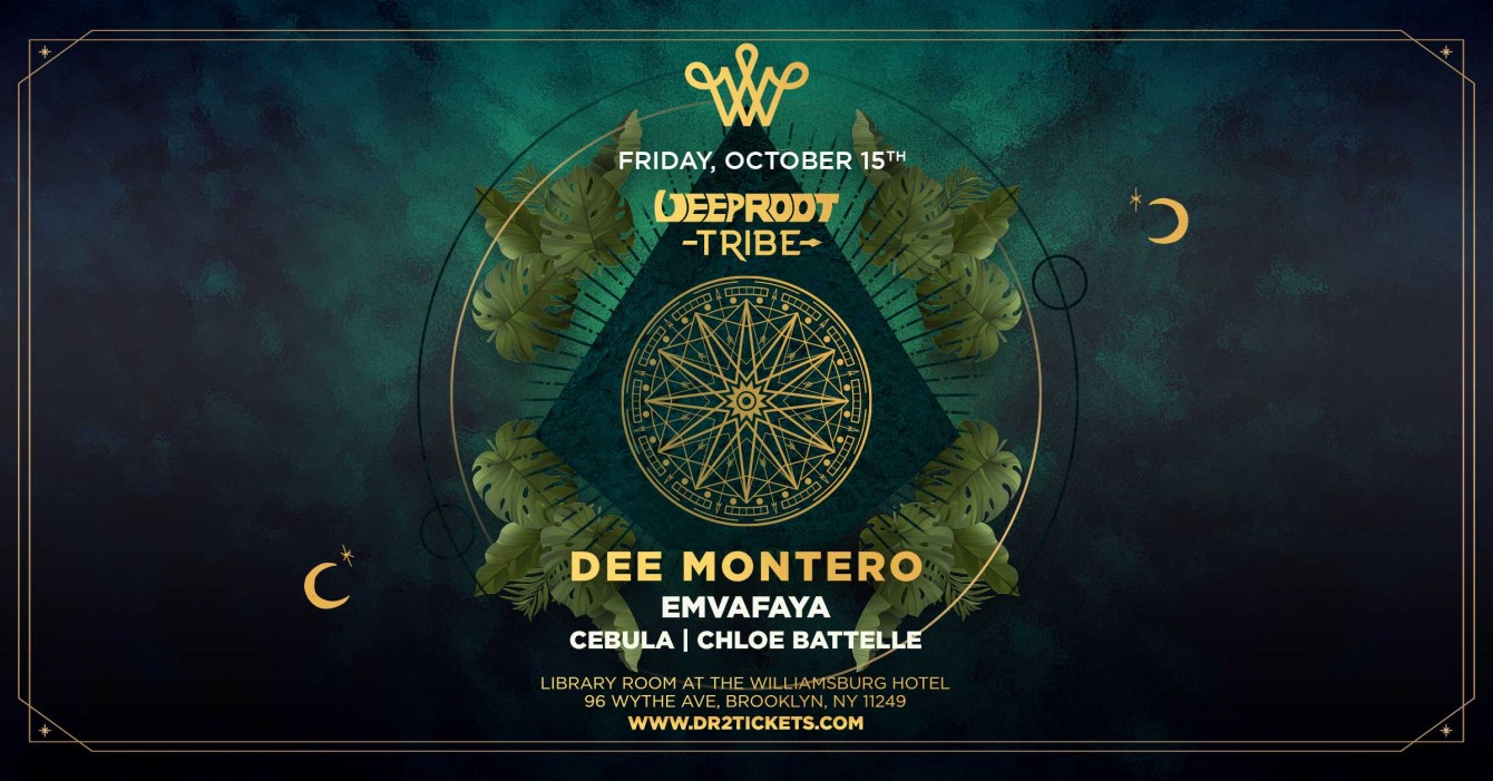 Deep Root Tribe presents Dee Montero in The Williamsburg Hotel's Library Room [10/15] - Flyer front