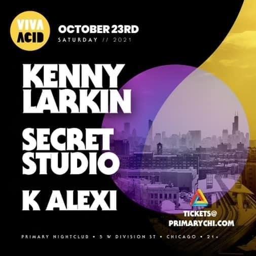 Viva Acid Fest with Kenny Larkin, Secret Studio and K Alexi - Flyer front